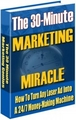 Thumbnail The 30 Minutes Marketing Miracle