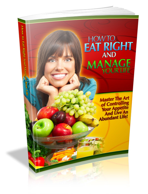 Product picture How to Eat Right and Manage Your Life
