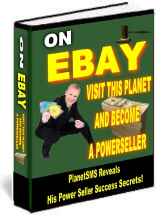 Product picture On Ebay Visit This Planet And Become A PowerSeller