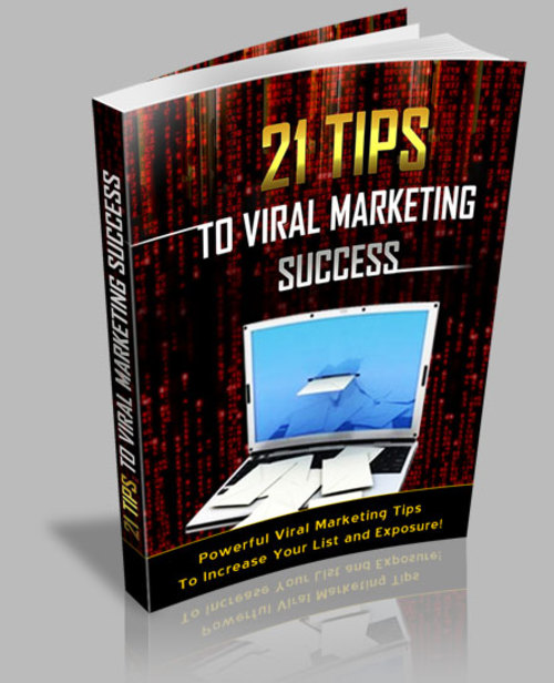 Product picture 21 Tips To Viral Marketing Success